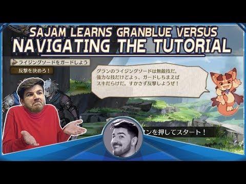Sajam Learns Granblue Fantasy Versus - Step 1: Completing the Tutorial