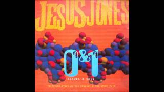 Jesus Jones - Zeroes & Ones [The Prodigy Versus Jesus Jones Mix]