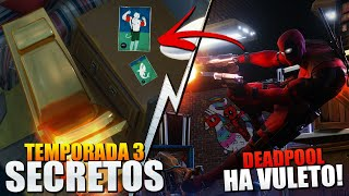 *FILTRADO* EL REGRESO DE DEADPOOL / TEMPORADA 3 SECRETOS | FORTNITE: Battle Royale