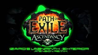 path of exile ascendancy izaro s labyrinth exterior atension remix