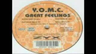 YOMC GREAT FEELINGS