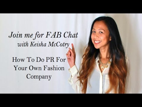 FAB Chat - How To Do PR For Your Fashion Company