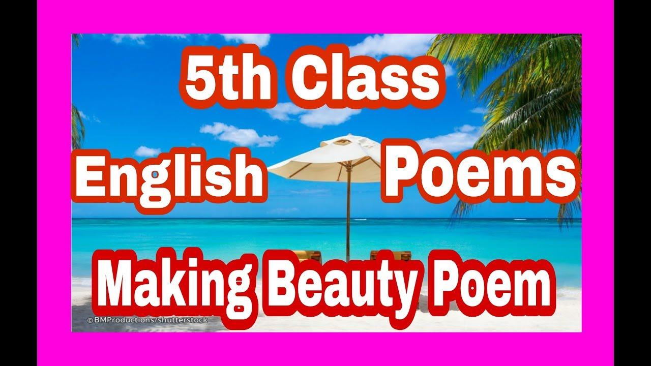 5th class Making beauty poem unit 8 English Rhymes