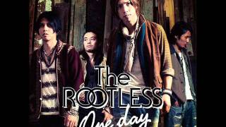 The ROOTLESS - リアル