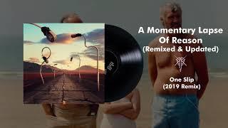 Pink Floyd - One Slip (2019 Remix)