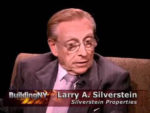 BuildingNY: Larry A. Silverstein, Silverstein Properties, Inc.