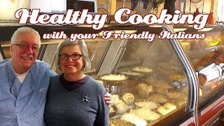 Ann & Pat Sandroni Of Nonni's .::. Healthy Cooking W/ Your Friendly Italians #21