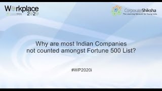 Why are most Indian Companies not counted amongst Fortune 500 List?