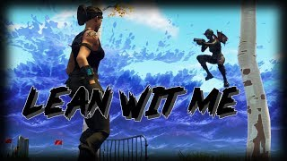"Kyle - Fortnite Montage - ""Lean Wit Me"""