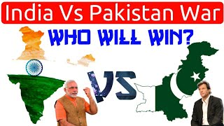 India vs Pakistan War - Who Will Win? Strength of Indian Military Force Vs Pakistan | Nuclear Power