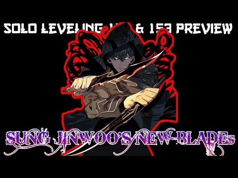 Solo Levelling Chapter 152 & 153 Spoiler and Preview | Sung JinWoo Declares War