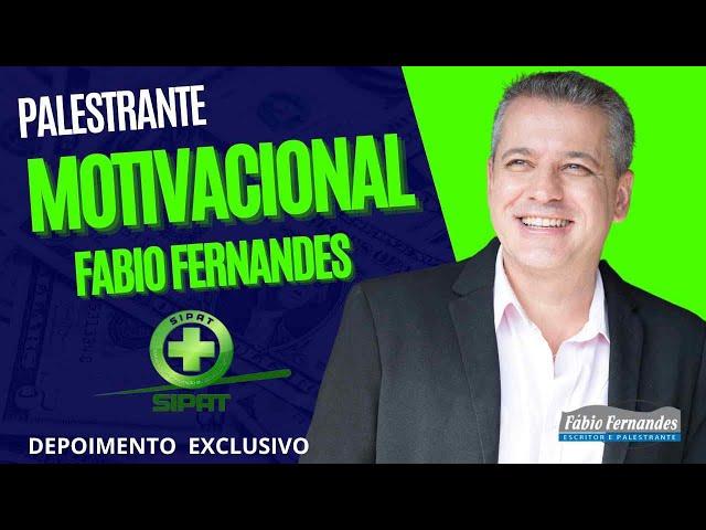 Palestrante Motivacional para SIPAT | palestra ONLINE ou PRESENCIAL | Os melhores temas para SIPAT