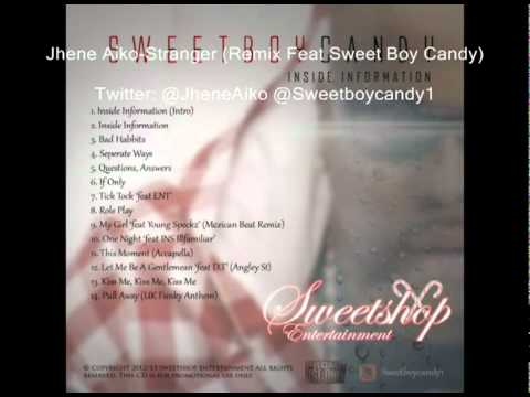 Stranger Remix Jhene Aiko Feat Sweet Boy Candy *EXCLUSIVE UK REMIX*