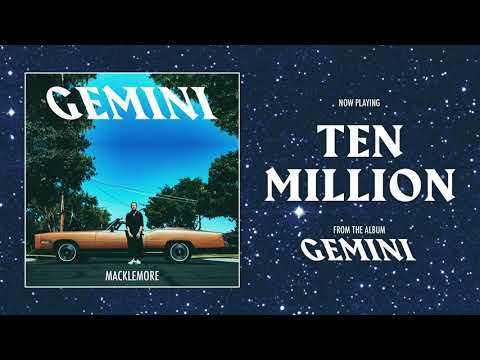 MACKLEMORE - TEN MILLION