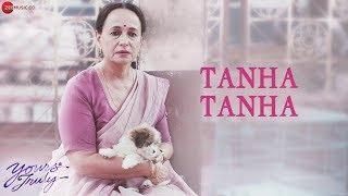 Tanha Tanha | Yours Truly | Soni Razdan, Pankaj Tripathi, Aahana Kumra, Mahesh Bhatt | Madhubanti B