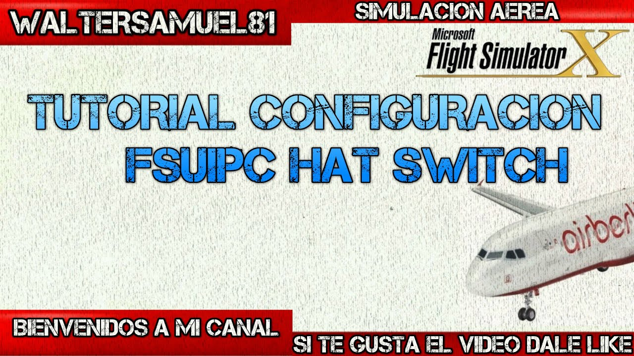 Tutorial Configuración FSUICP Hat Switch by ECUASIM-737
