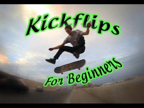 How To: Kickflip Tutorial For BEGINNERS