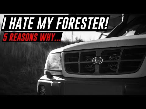 TOP 5 THINGS I HATE about my SUBARU FORESTER