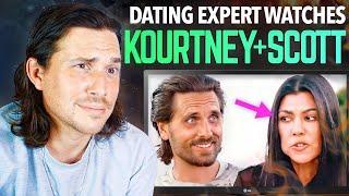 Dating Expert Reacts to KOURTNEY KARDASHIAN + SCOTT DISICK