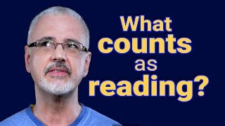 what counts as reading?