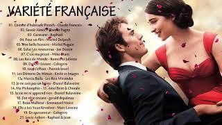 Les 100 Plus Belles Chansons Françaises || Musique Francaise Année 70 80 90 2000