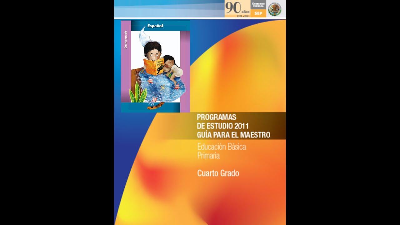 Audiolibro programas de estudio 2011 espa ol cuarto grado for Programa de cuarto