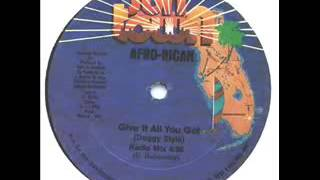 afro rican give it all you got radio mix
