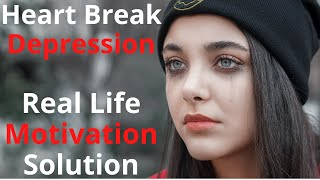 Solution to   Breakup, Love Marriage, Heart Break, Depression, Suicide and Negative thoughts