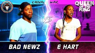 BAD NEWZ vs E HART (male vs female rap battle) | BULLPEN vs QOTR - CHIVAL WAR