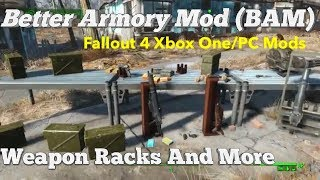 Better Armory Mod (BAM) - Weapon Racks And More Fallout 4 Xbox One/PC Mods