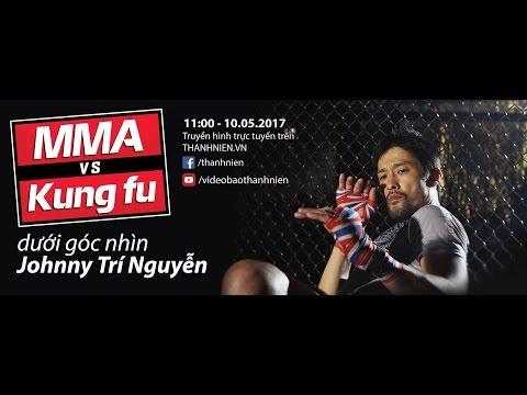 [TRỰC TIẾP] Luận chiến: MMA đối đầu Kung fu, ai thắng?