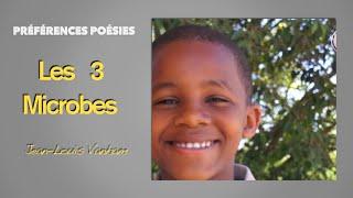 Les 3 microbes _ Jean Louis Vanham
