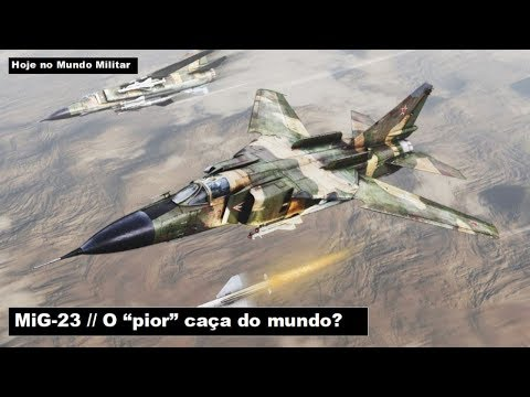"""MiG-23, o """"pior"""""""