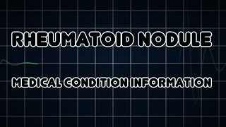 Rheumatoid nodule (Medical Condition)