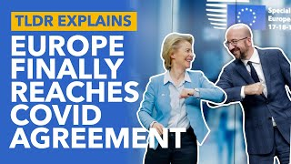 EU Coronavirus Negotiations Explained: How Leaders Broke EU Deadlock - TLDR News