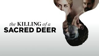 The Killing Of A Sacred Deer Explained