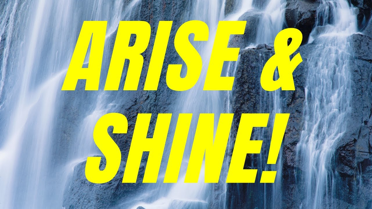 Arise & Shine - Praying in Tongues // Friday 15 January 2021