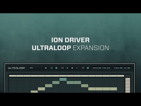 ULTRALOOP Ion Driver Loop Expansion Demo 128 BPM