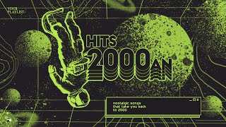 Download Your Playlist: Hits 2000an