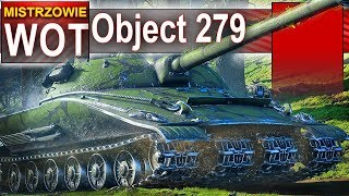 Оbject 279 - co za wynik - co za siła - World of Tanks