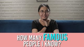 How Many Famous People Do I Know | #SawaalSaturday | MostlySane