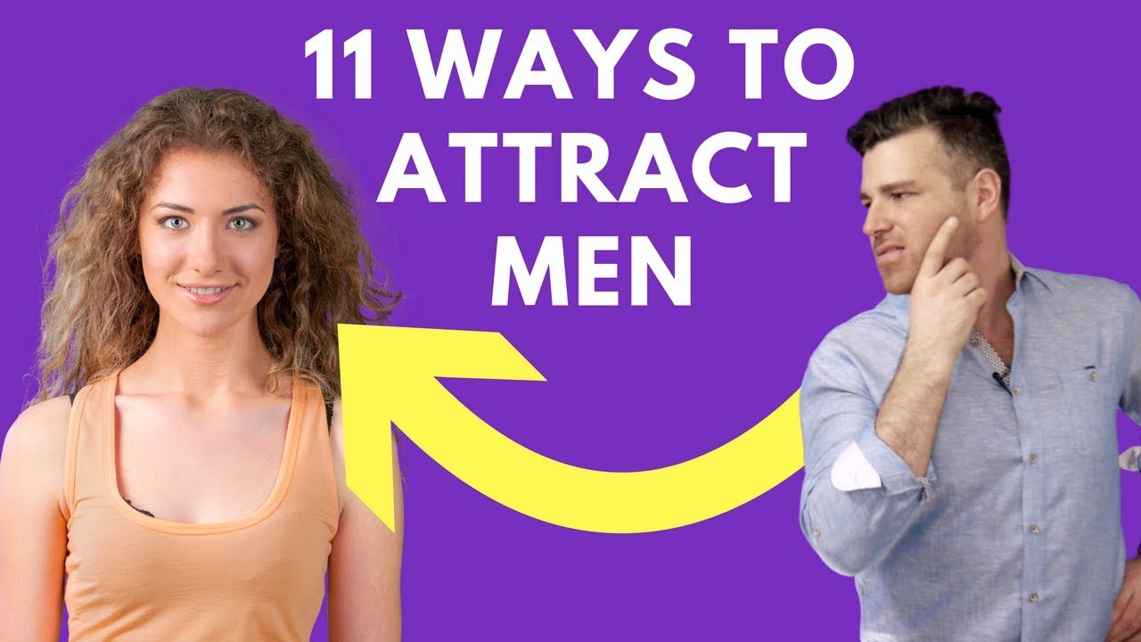 how to attract a man you like