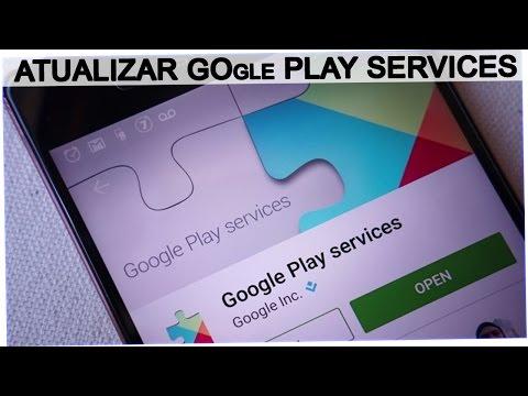 Como Atualizar o Google Play Services Para a Ultima Versão