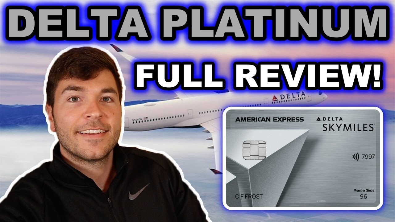 Download AMEX Delta SkyMiles PLATINUM: Full Overview 2021 ($250 Annual Fee)