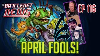 April Fools! | Battlenet News Ep 116
