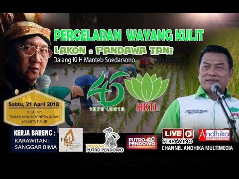 PENTAS WAYANG KULIT KI H MANTEB SUDARSONO LAKON PENDAWA TANI || HUT KE 45 HKTI - LIVE TMII