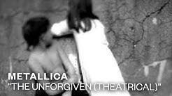 Metallica - The Unforgiven [Theatrical Version] (Video)