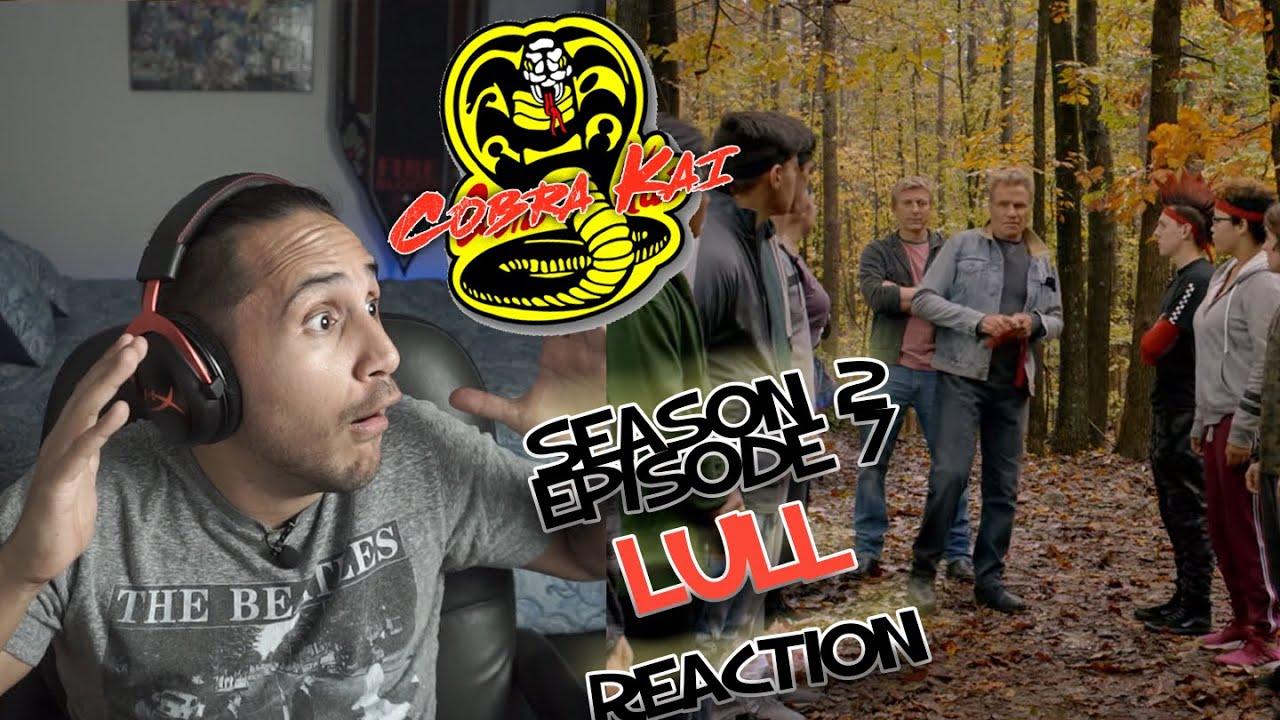 Download Cobra Kai Reaction Season 2 Episode 7 Cobra Kai Lull