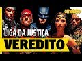 LIGA DA JUSTIÇA - VEREDITO   OmeleTV