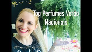 Top Perfumes Nacionais Verão 🏖☀️